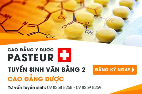 Liên tục tuyển sinh Văn bằng 2 Cao đẳng Dược - Trường Cao đẳng Y Dược Pasteur