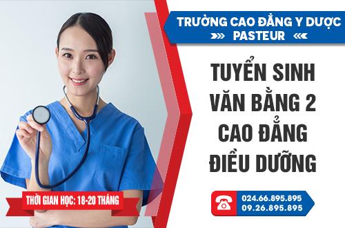 Đào tạo Văn bằng 2 Cao đẳng Điều dưỡng - Trường Cao đẳng Y dược Pasteur
